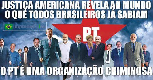PT é visto como organização criminosa por líderes mundiais, após EUA divulgar ao mundo a corrupção de seus membros