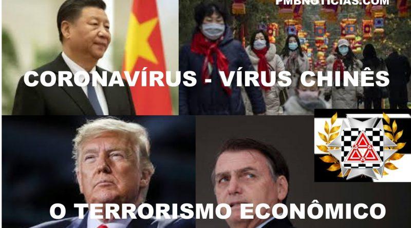 O VÍRUS CHINÊS E O TERRORISMO ECONÔMICO