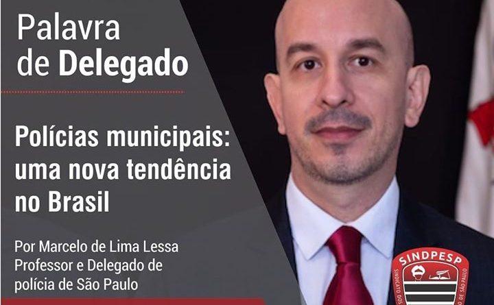 Polícias municipais: uma nova tendência no Brasil