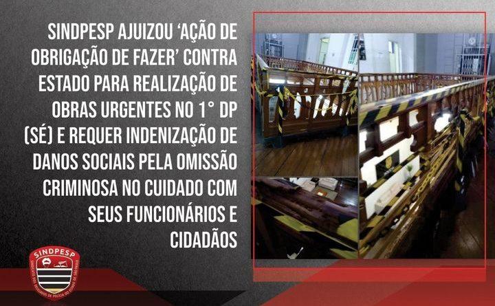 Sindicato dos Delegados entram com ação de omissão criminosa contra o Estado de São Paulo