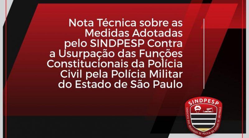 Usurpação das Funções Constitucionais da Polícia Civil pela Polícia Militar do Estado de São Paulo
