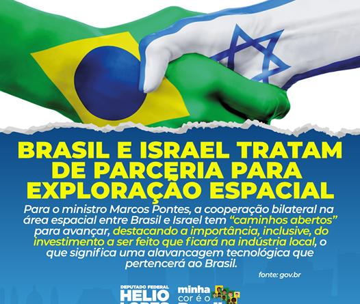 Brasil e Israel tratam de parceria para exploração espacial