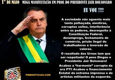 MEGA MANIFESTAÇÃO EM PROL DO PRESIDENTE JAIR BOLSONARO